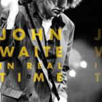John Waite - In Real Time LIVE 2010 (Sony/Frontiers)