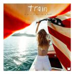 "Train ""A girl, A bottle, A boat"" 2017 Columbia Records"